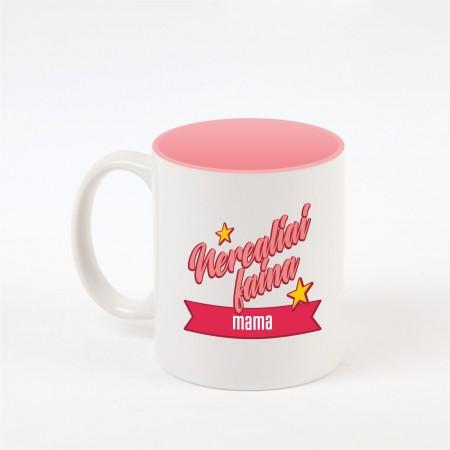 """""""Nereali mama"""" dekoruotas puodelis"""